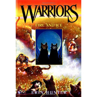 Warriors #2 : Fire and Ice