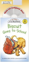 Biscuit Goes to School Book and CD (My First I Can Read)