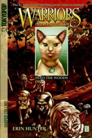 Into the Woods (Warriors: Tigerstar and Sasha No. 1)