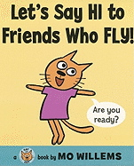 Let's Say Hi To Friends Who Fly! ( Cat the Cat )