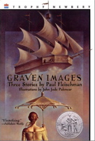 Graven Images (Newbery Honor Roll)