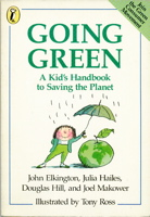 Going Green: A Kid's Handbook to Saving the Planet