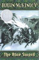 The Blue Sword (Newbery Honor Roll)