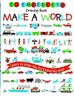 Ed Emberley's Drawing Book: Make a World (Ed Emberley's Drawing Book)
