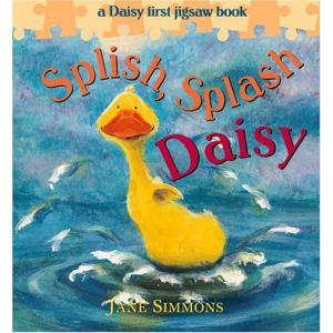 Splish, Splash Daisy: A Daisy First Jigsaw Book (Daisy First Jigsaw Book)