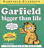 Garfield: Bigger Than Life (Garfield, 3)