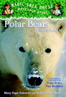 Polar Bears and the Arctic (Magic Tree House Rsrch Gdes)