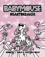 Babymouse #05: Heartbreake (Graphic Novels)