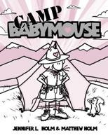 Babymouse #06: Camp Babymouse (Graphic Novels)