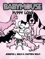 Babymouse #08: Puppy Love (Graphic Novels)