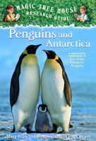 Penguins and Antarctica (Magic Tree House Rsrch Gdes)