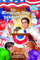 Capital Mysteries #10: The Election-Day Disaster (A Stepping Stone Book)