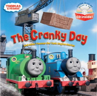 The Cranky Day Pictureback with CD Inside (Thomas & Friends)