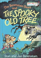 The Berenstain Bears and the Spooky Old Tree (Bright & Early Books)