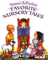 Tomie dePaola's Favorite Nursery Tales