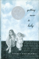 Getting near to baby (Newbery Honor Book)