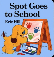 Spot Goes to School (Picture Puffins)