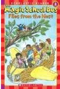 Magic School Bus Flies From the Nest(Scholastic Reader)