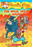 The Wild, Wild West (Geronimo Stilton #21)