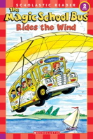 Magic School Bus Rides The Wind (Science Reader)