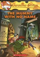 The Mummy with No Name ( Geronimo Stilton #26)