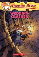 Wedding Crasher (Geronimo Stilton #28)
