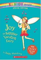 Joy The Summer Vacation Fairy (Rainbow Magic)
