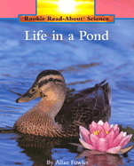 Life in a Pond (Rookie Read-About Science)