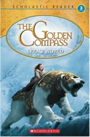 The Golden Compass: Reader (Level 3)
