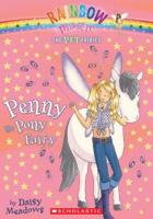 Penny The Pony Fairy (Rainbow Magic: Pet Fairies 07)