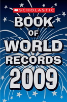 Scholastic Book Of World Records 2009 (Scholastic Book of World Records)