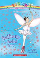 Bethany The Ballet Fairy (Rainbow Magic: Dance Fairies #01)