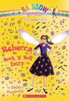 Rebecca The Rock 'n Roll Fairy (Rainbow Magic: Dance Fairies #03)