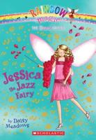 Jessica The Jazz Fairy (Rainbow Magic: Dance Fairies #05)