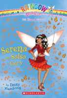 Serena The Salsa Fairy (Rainbow Magic: Dance Fairies #06)