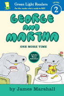 George and Martha: One More Time (Green Light Readers Level 2)