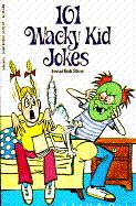 101 Wacky Kid Jokes