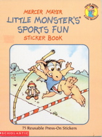 Little Monster's Sports Fun Sticker Book/75 Reusable Press-On Stickers