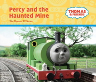 Percy and the Haunted Mine (Thomas & Friends Series)