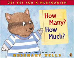 How Many? How Much?: Based on Timothy Goes to School and Other Stories (Get Set for Kindergarten)
