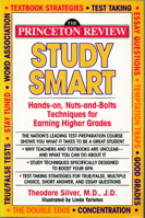 Study Smart: Study Smart: The Hands-On, Nuts and Bolts Techniques of Ear (Princeton Review Series)
