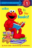B Is for Books! ( Step Into Reading - Level 1 - Paperback )
