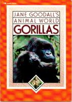 Jane Goodall's Animal World: Gorillas (Jane Goodall's animal world)