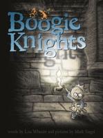 Boogie Knights (Richard Jackson Books)