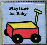 Playtime for Baby (Softies Baby's Cloth Book)