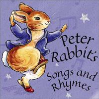 Peter Rabbit's Songs and Rhymes (Peter Rabbit Seedlings)