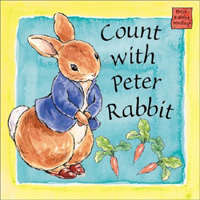 Count with Peter Rabbit : A Peter Rabbit Seedlings Book (Peter Rabbit Seedlings)