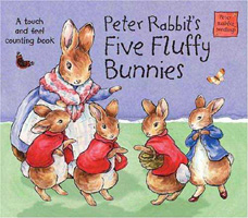 Peter Rabbit's Five Fluffy Bunnies : A Touch and Feel Counting Book (Potter Shaped Board Book)