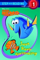 Just Keep Swimming (Step into Reading)