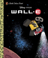 WALL-E (Little Golden Book)